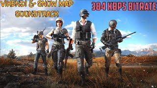 PUBG INTRO MAIN MENU SNOW MAP VIKENDI THEME MUSIC 384 KBPS SOUNDTRACK PLAYER UNKNOWNBATTLEGROUNDS