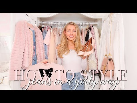 HOW TO STYLE JEANS IN A GIRLY, FEMININE WAY ~. http://bit.ly/2zwnQ1x