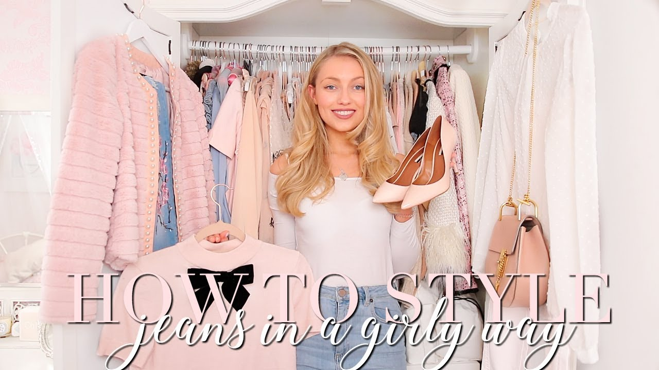 23a543193 HOW TO STYLE JEANS IN A GIRLY, FEMININE WAY ~ Freddy My Love - YouTube