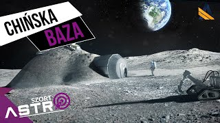 Chińska stacja badawcza na Księżycu - AstroSzort
