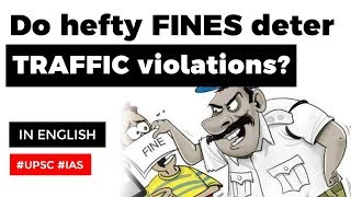 Modi Government introduces hefty fines to curb traffic violations, Motor Vehicle Amendment Act 2019