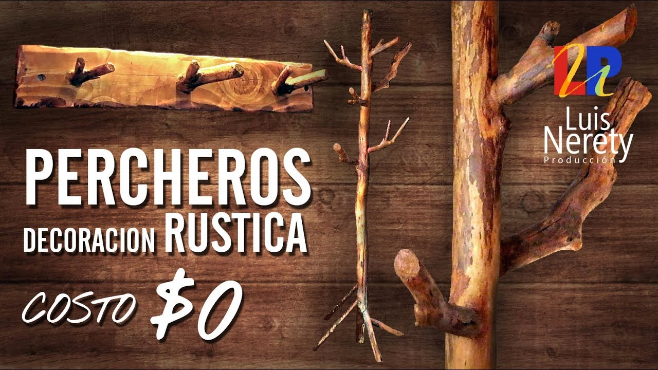 Percheros decoracion rustica a costo 0 youtube for Como hacer un perchero de pared