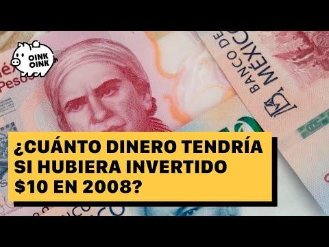 ¿Cuánto dinero tendría si hubiera invertido 10 pesos en 2008?