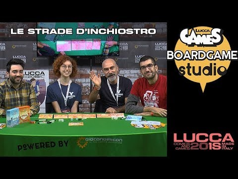 [Lucca Comics & Games] Boardgame studio: Le Strade d'Inchiostro
