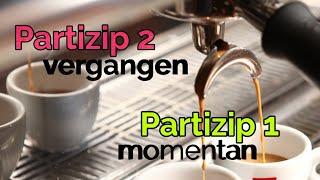Немските причастия Partizip I и Partizip II