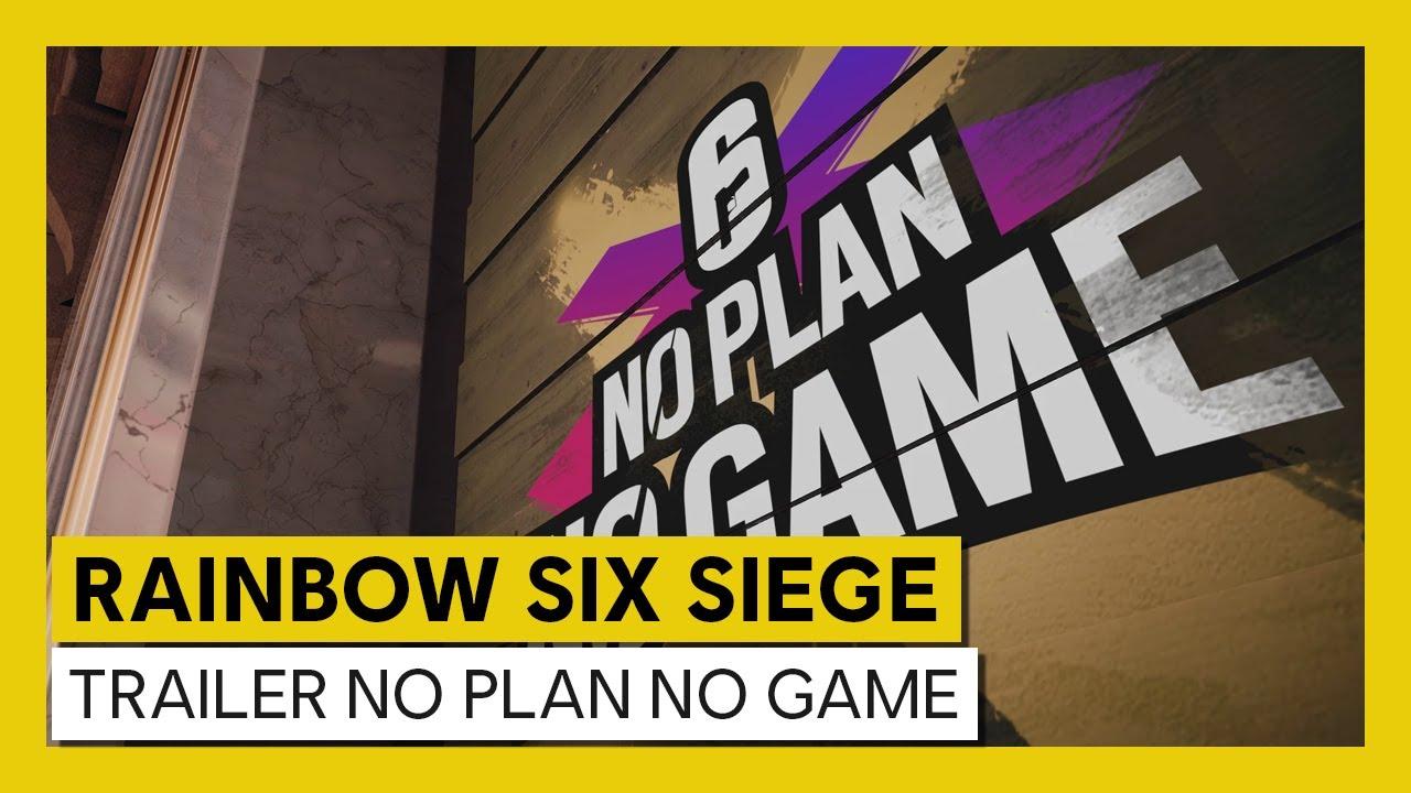 Tom Clancy's Rainbow Six Siege - Trailer No Plan No Game [OFFICIEL] VOSTFR HD