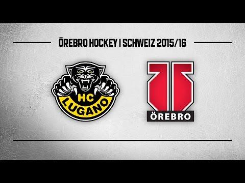 HC Lugano - Örebro Hockey