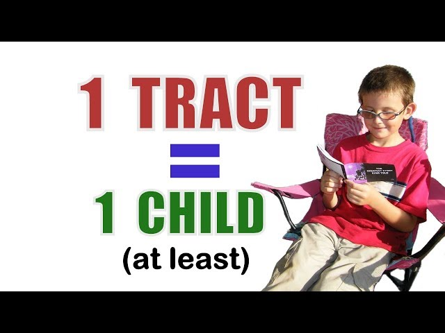 1 tract equals 1 child (at least)