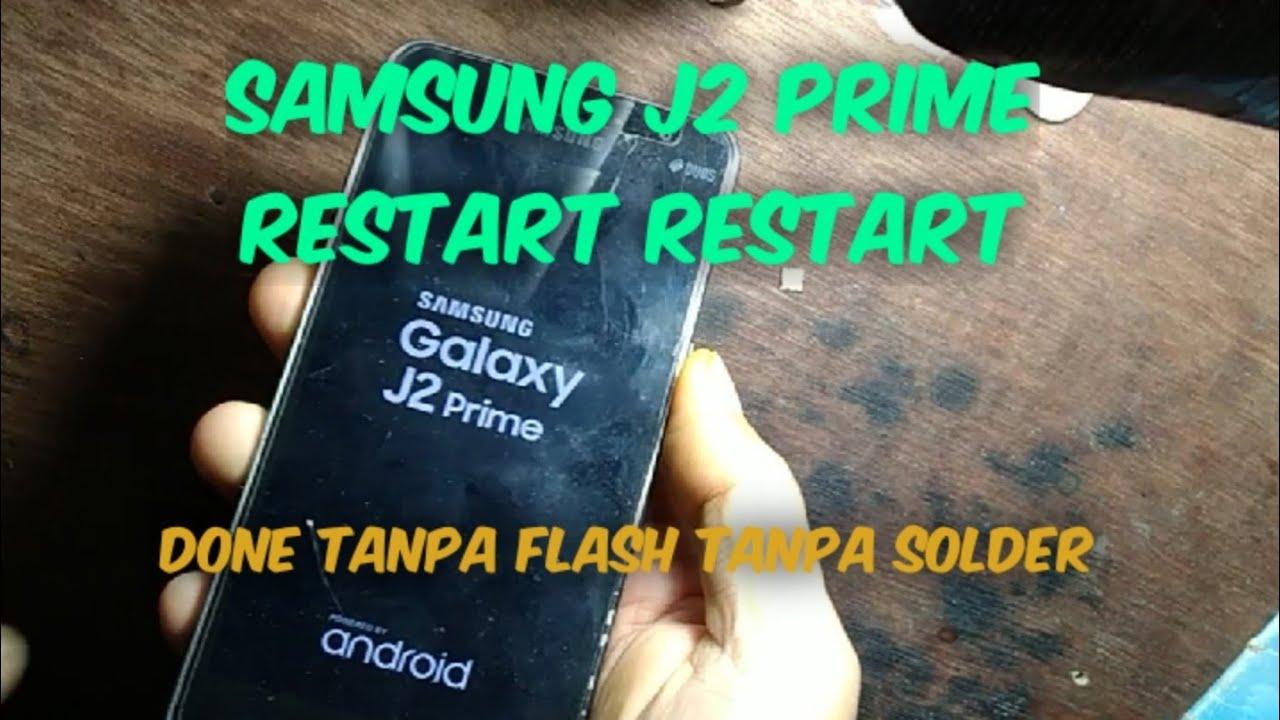 Samsung J2 Prime Restart Terus Menerus Youtube