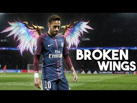 Neymar Junior - Broken Wings • Skills & Goals | 2017/18 HD