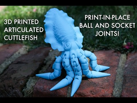 Articulated Cuttlefish With Print-in-Place Ball & Socket Joints!