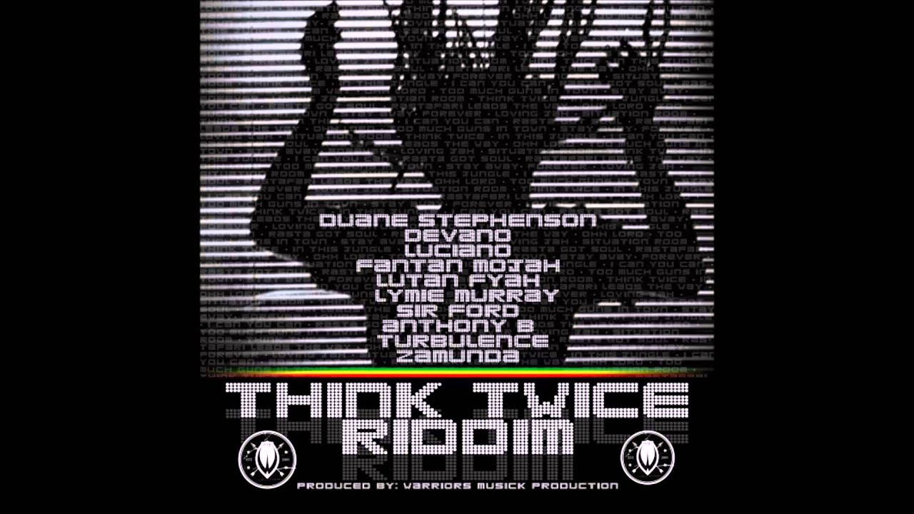 Download Think Twice Riddim Mix 2011 [Warrior Musick Production]  mix by djeasy
