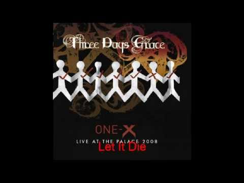 Three Days Grace-Let It Die
