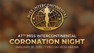47th Miss Intercontinental Coronation Night