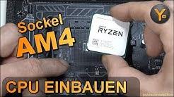 AMD Ryzen CPU einsetzen: Sockel AM4 / Prozessor einbauen Tutorial für Ryzen 7, 5, 3 usw