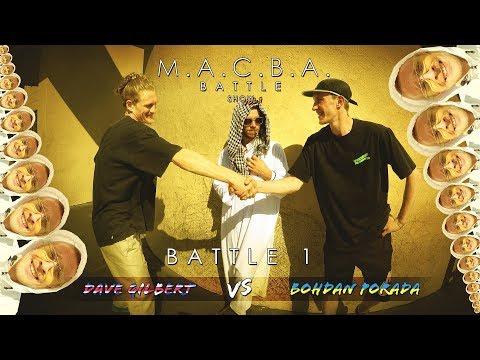 M.A.C.B.A. Battle Show | Battle 1: Dave Gilbert VS Bohdan Porada