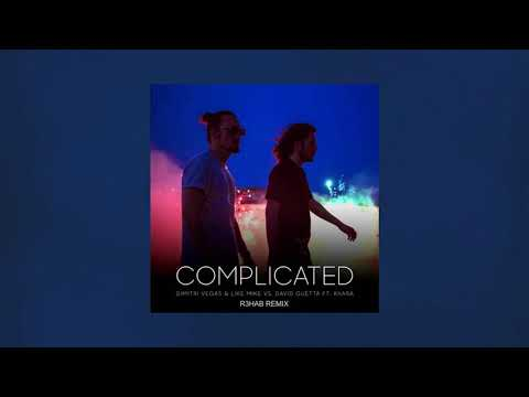 Dimitri Vegas & Like Mike Vs David Guetta Feat. Kiiara - Complicated (R3HAB Remix)