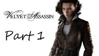 Velvet Assassin [P1]