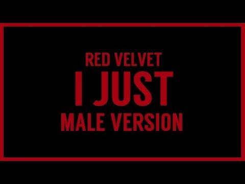 [MALE VERSION] Red Velvet - I Just