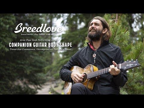 "Breedlove Guitars: Paul Izak ""Everlasting Light"" with New Companion Guitar"