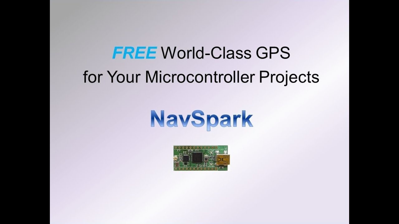 NavSpark:Arduino Compatible with GPS GNSS Receiver | Indiegogo