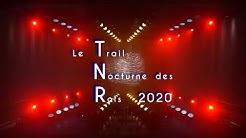 Trail Nocturne des Rois 2020  - Villemur sur Tarn - Association Las Groulos Longagnos