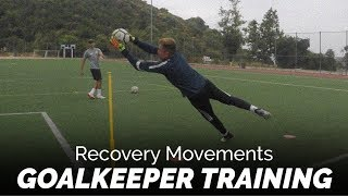 Recovery Movement Drills | Goalkeeper  Training | Pro Gk