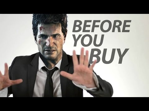 Uncharted 4 - Before You Buy