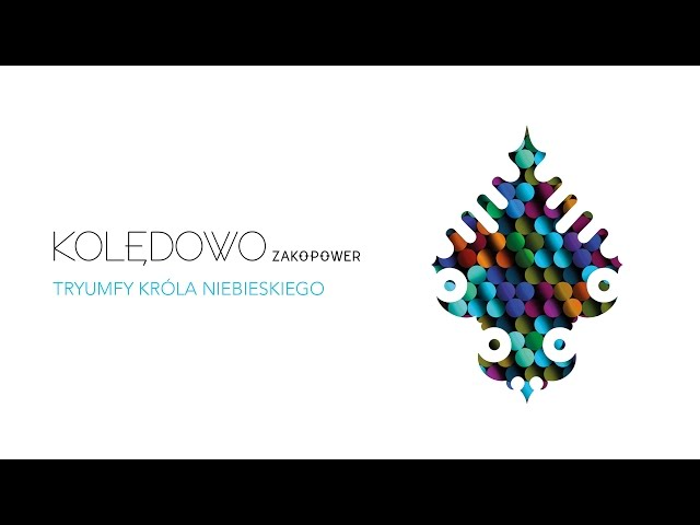 Zakopower - Tryumfy Króla Niebieskiego (Official Audio)