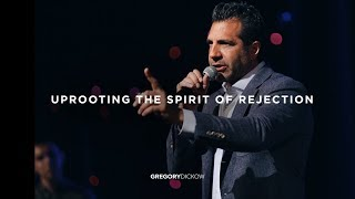 Uprooting the Spirit of Rejection