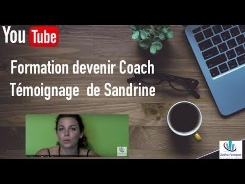 formation devenir coach t moignage sandrine youtube. Black Bedroom Furniture Sets. Home Design Ideas
