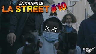 La Crapule - La Street #10 ( Clip Officiel )