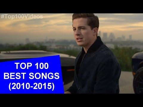 Top 100 Best Songs (2010-2015)