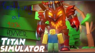 Titan Simulator Getting at 400K Power   Roblox