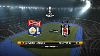 Olympique Lyonnais-Besiktas JK - Uefa Europa League |PES 2017 PTE Patch 5.1|