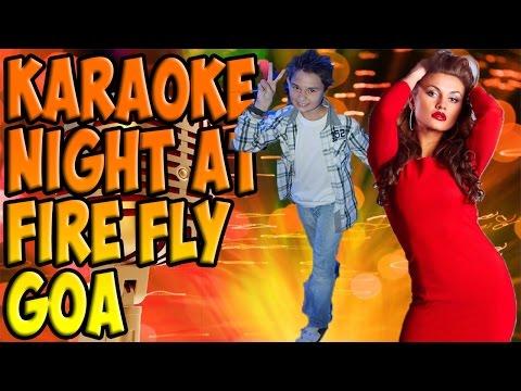 Karaoke night at Fire Fly (Goa)