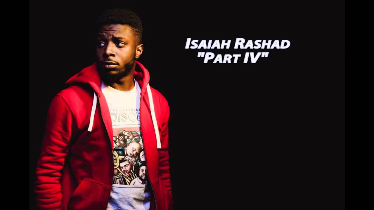 Isaiah Rashad – Part IV Lyrics | Genius Lyrics