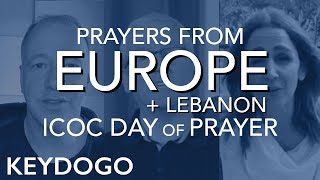 Day of Prayer and Fasting (3): European Disciples pray | International Churches of Christ