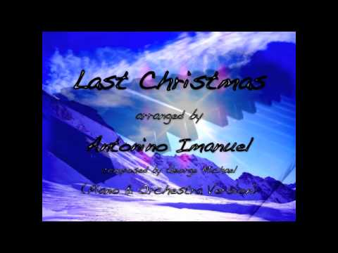 Last Christmas (Piano & Orchestra Cover Version arranged by Antonino Imanuel)