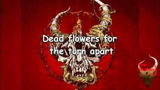 Demon Hunter Dead Flowers With lyrics