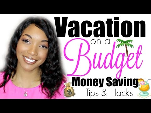VACATION on a BUDGET!!! Money Saving – Hacks & Tips | Brittany Daniel