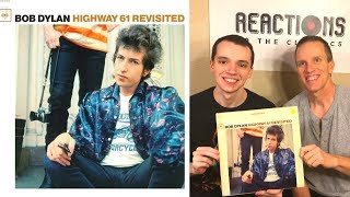 Reaction To Bob Dylan Highway 61! First time Listening to! Full Album Review! Father & Son!
