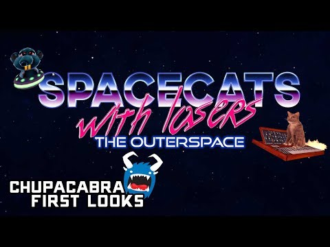 Spacecats with Lasers - Escape the Evil Space Rats (Chupacabra First Looks) |