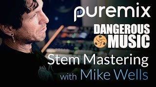 PureMix Mentors | Live Q&A Session | Mike Wells Stem Mastering