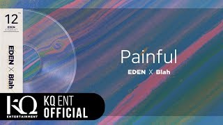 [EDEN_STARDUST.12] 이든(EDEN), Blah - 'Painful' (Lyric Video)
