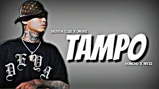 TAMPO - Skusta Clee x Jnske x Honcho x Ritzz ( New song 2021 )