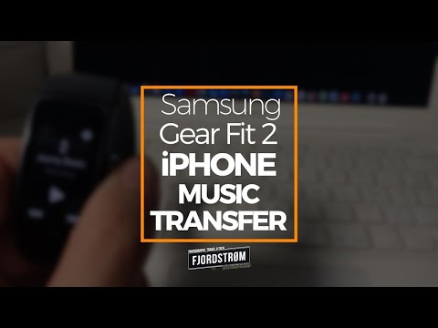 How to transfer music from iPhone to Samsung Gear Fit 2