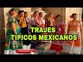 Trajes tipicos mexicanos