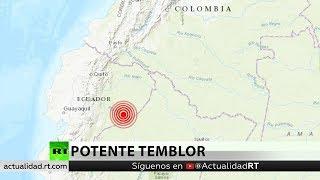 Se registra un potente terremoto de magnitud 7,7 en Ecuador
