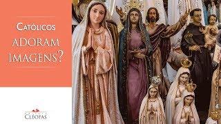 Baixar Muitos dizem que católicos adoram imagens. Isso é verdade?